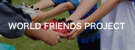 WORLD FRIENDS PROJECT